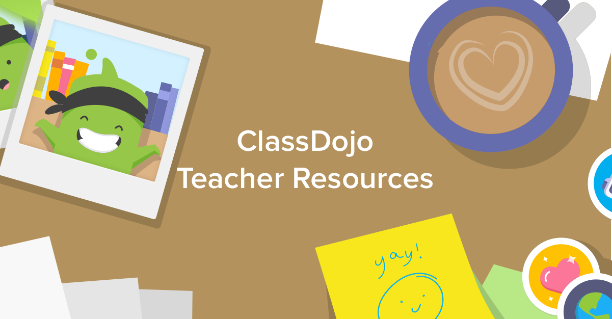 Teacher Resources Classdojo