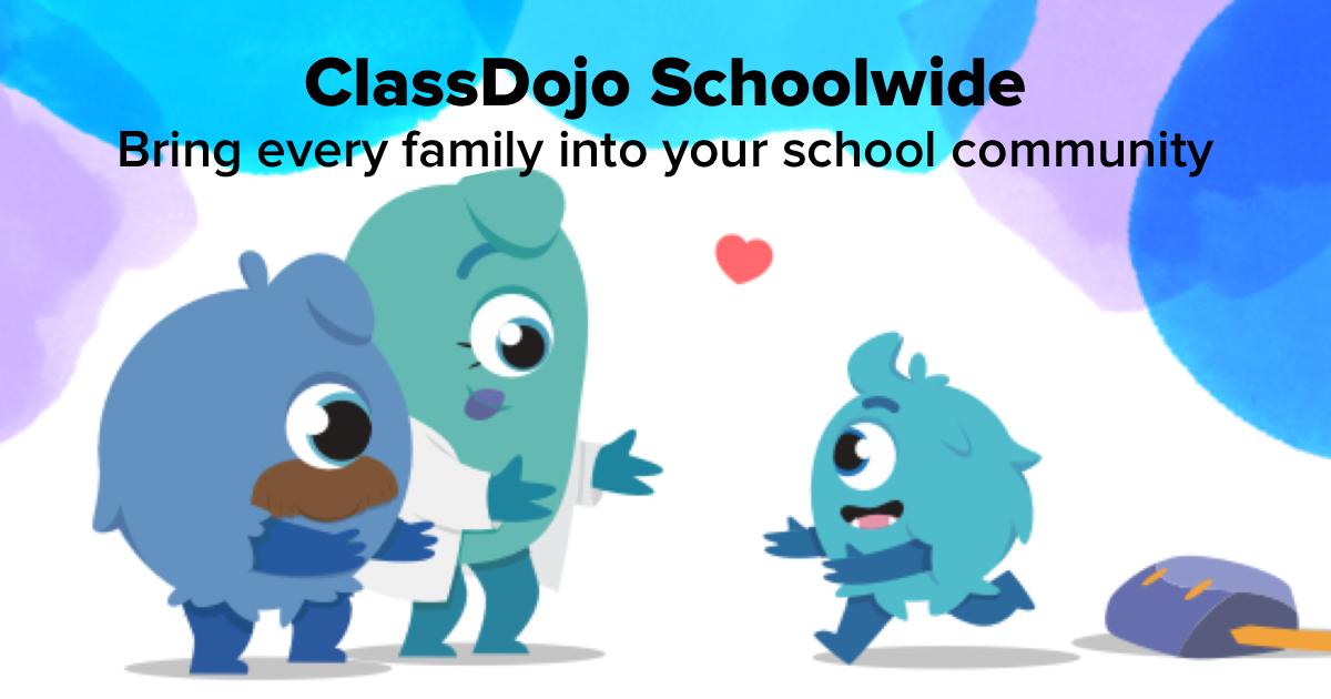 Go School Wide On Classdojo Classdojo