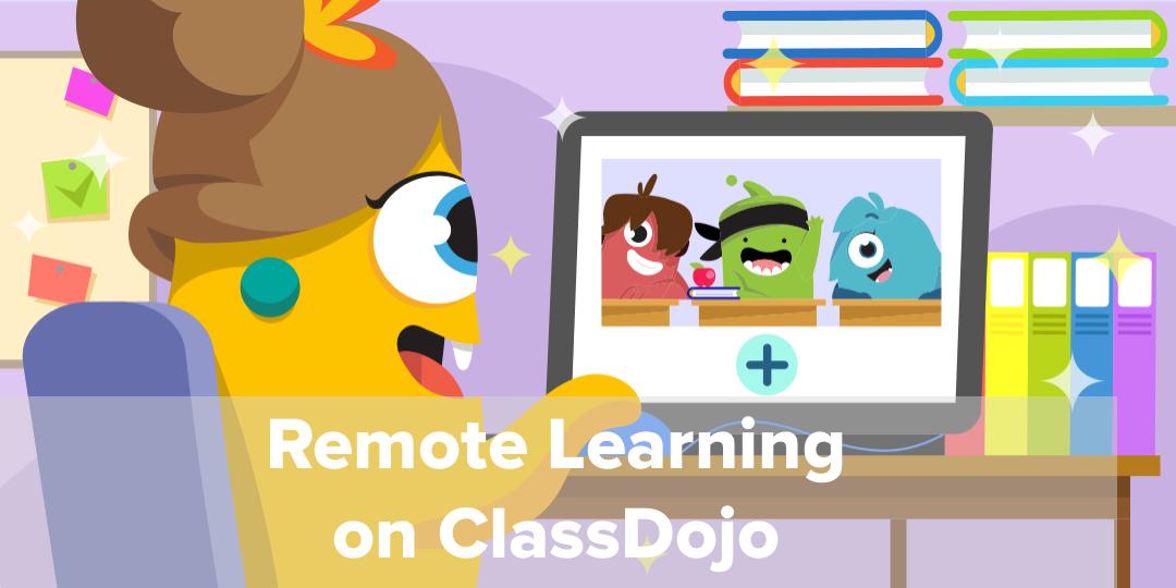 Remote Learning Classdojo